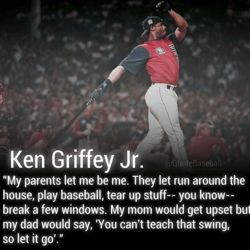 ken-griffey-jr-quote-baseball-my-parents-let-me-be-12309072